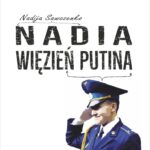 Nadia, więzień Putina