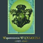 Wspomnienia wilnianina (1925-1946)