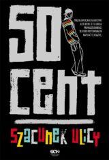 50 Cent. Szacunek ulicy