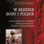 W służbie bogu i Polsce Niezłomni t.4