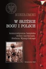 Książka W służbie bogu i Polsce Niezłomni t.4