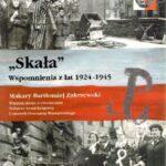 """""""Skała"""". Wspomnienia z lat 1924-1945"""