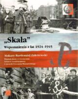 """Książka """"Skała"""". Wspomnienia z lat 1924-1945"""