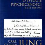 O istocie psychiczności. Listy 1906-1961