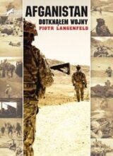Książka Afganistan. Dotknąłem wojny