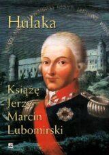 Książka Hulaka. Książę Jerzy Marcin Lubomirski
