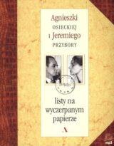 Agnieszki Osieckiej i Jeremiego Przybory listy na wyczerpanym papierze + CD