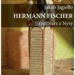 Hermann Fischer Rzeźbiarz z Nysy
