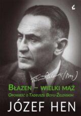 Książka Błazen – wielki mąż. Opowieść o Tadeuszu Boyu-Żeleńskim