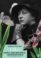 Książka Lilka. Maria Pawlikowska-Jasnorzewska we wspomnieniach i listach