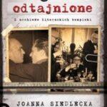 Biografie odtajnione. Z archiwów literackich bezpieki