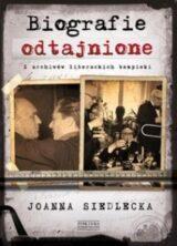 Książka Biografie odtajnione. Z archiwów literackich bezpieki