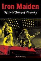 Książka Iron Maiden. Historia Żelaznej Dziewicy