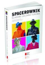 Książka Spacerownik Śladami Juliana Tuwima