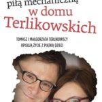 Masakra piłą mechaniczną w domu Terlikowskich
