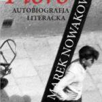 Pióro. Autobiografia literacka