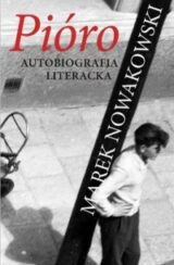 Książka Pióro. Autobiografia literacka