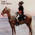 Napoleon I. Obraz życia. Tom 1: 1769-1805 r.
