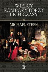 Książka Wielcy kompozytorzy i ich czasy