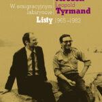 W emigracyjnym labiryncie. Listy 1965-1982