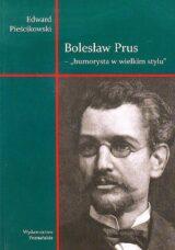 Bolesław Prus. Humorysta w wielkim stylu