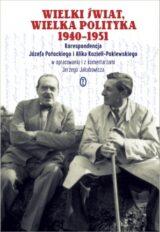Wielki świat. Wielka polityka 1940-1951