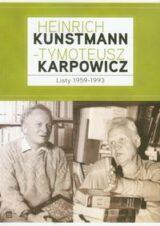 Książka Heinrich Kunstmann Tymoteusz Karpowicz Listy 1959-1993