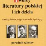 Twórcy literatury polskiej i ich dzieła