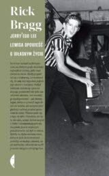 Książka Jerry'ego Lee Lewisa opowieść o własnym życiu