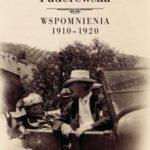 Helena Paderewska. Wspomnienia 1910-1920
