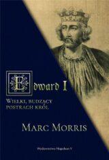 Książka Edward I. Wielki, budzący postrach król
