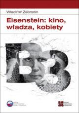 Książka Eisenstein: kino, władza, kobiety