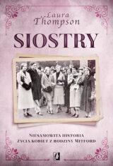 Książka Siostry. Niesamowita historia życia kobiet z rodziny Mitford