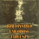Dzieciństwo i młodość Tadeusza Irteńskiego