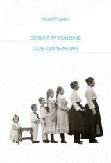 Książka Europa w rodzinie, czas odmieniony