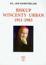 Biskup Wincenty Urban 1911-1983