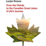 From the Vistula to the Canadian Great Lakes