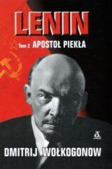 Książka Lenin. Apostoł piekła.Tom 2