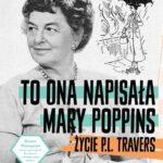 To ona napisała Mary Poppins