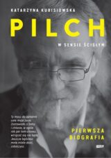 Książka Pilch w sensie ścisłym. Biografia