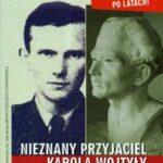 Nieznany przyjaciel Karola Wojtyły
