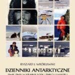 Dzienniki antarktyczne. Dwie zimy w krainie lodu, śniegu i wiatru