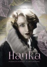 Książka Hanka. Pierwsza powieść o Ordonównie