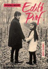 Książka Ostatnia miłość Edith Piaf