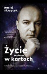 Książka Życie zapisane w kartach Tarot według Wróżbity Macieja