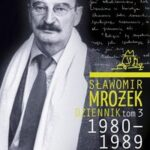 Dziennik. Tom 3. 1980–1989