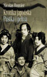 Kronika japońska / Pustka i pełnia. Zapiski z Japonii 1964-1970