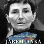 Jaremianka. Biografia