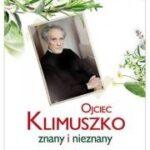 Ojciec Klimuszko. Znany i nieznany
