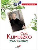 Książka Ojciec Klimuszko. Znany i nieznany